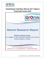 United States Food Slicer Market 2017 Industry Trend and Forecast 2022.pdf