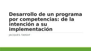 Desarrollo de un programa por competencias.pptx
