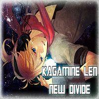 Kagamine Len-New Divide.mp3