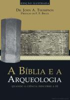 A Bíblia e a Arqueologia - John A. Thompson.pdf
