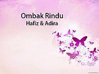 Ombak Rindu - Hafiz & Adira [Lirik].mp4