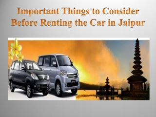 Important Things to Consider Before Renting the Car in Jaipur.pdf