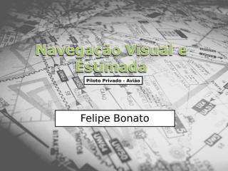 Navegação Visual e Estimada - AULA 04.ppt