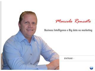 Business Inteligenc e Big Data no Marketing.pptx