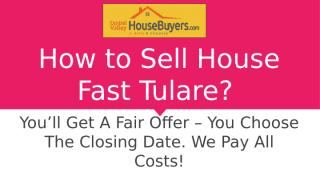 Need to Sell My House Fast Hanford – Central Valley House Buyers.pptx