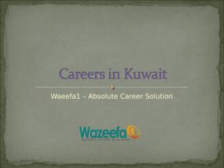Careers in Kuwait.ppt