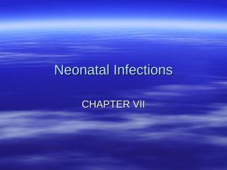 07 NEONATAL INFECTIONS.ppt