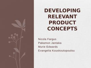 Developing_Relevant_Product_Concepts_Final.pptx