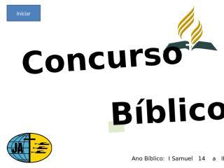 Concurso Bíblico 2010 - 004.ppt